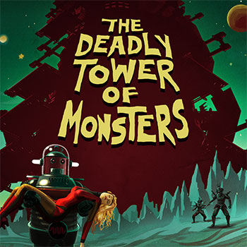 The Deadly Tower of Monsters Image